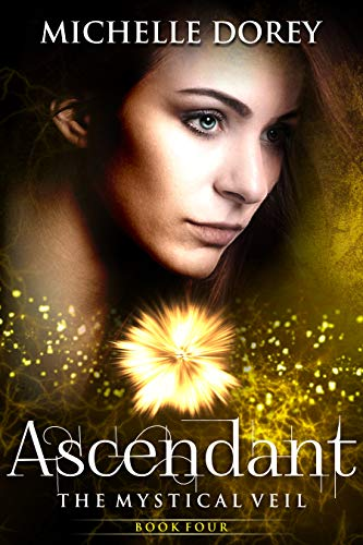 Ascendant: New Adult Paranormal Suspense (The Mystical Veil Book 4) ()