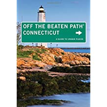 Connecticut Off the Beaten Path: A Guide To Unique Places