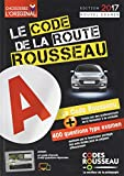 code rousseau de la route b 2017 french driver s test booklet french edition