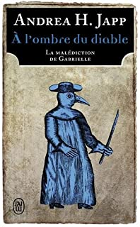 La malédiction de Gabrielle 02 : A l'ombre du diable
