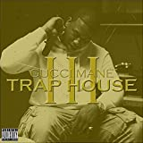 Trap House 3 [Explicit]