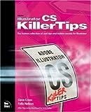 Illustrator CS Killer Tips, Dave Cross and Felix Nelson, 0321272242