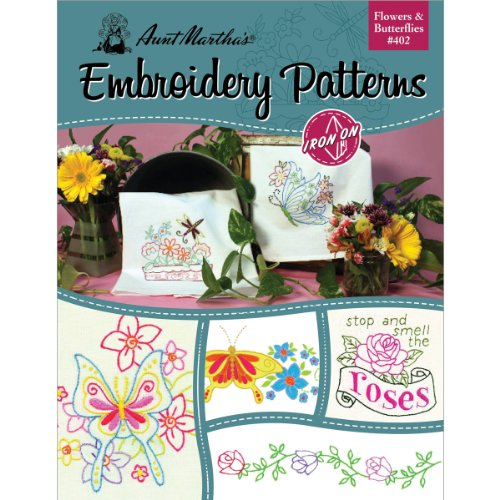 Aunt Martha's 402 Flowers and Butterflies Embroidery Transfer Pattern Book, Over 25 Iron On Patterns