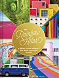 The Rainbow Atlas: A Guide to the World's 500
