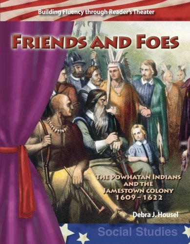 Friends or Foes: Early America (Building Fluency Through Reader's Theater)