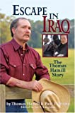 Escape in Iraq, Thomas Hamill and Paul T. Brown, 0805441824