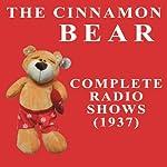 The Cinnamon Bear |  Radio Classics