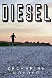 Diesel: A Short Story