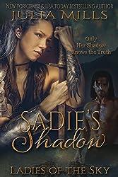 Sadie's Shadow (Ladies of the Sky Book 1)