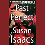 Past Perfect: A Novel | Susan Isaacs