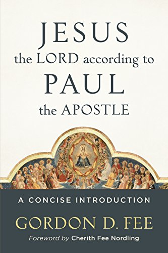 Jesus the lord according to paul the apostle a concise introduction jesus the lord according to paul the apostle a concise introduction by fee fandeluxe Choice Image