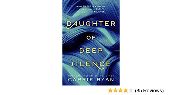 Amazon daughter of deep silence ebook carrie ryan kindle store fandeluxe Gallery