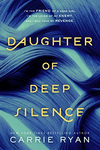 Amazon daughter of deep silence ebook carrie ryan kindle store daughter of deep silence by ryan carrie fandeluxe Images