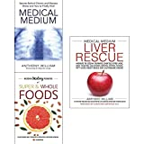 img - for Medical medium liver rescue [hardcover], secrets behind chronic and mystery, hidden healing powers 3 books collection set book / textbook / text book