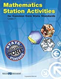 Common Core State Standards Station Activities for Gr 7, Revised Edition (Ccss Station Activities for Middle School Series, Revise)
