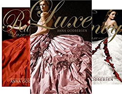 The Luxe Box Set: Books 1 to 3: The Luxe, Rumors, and Envy (3 Book Series) by  Anna Godbersen