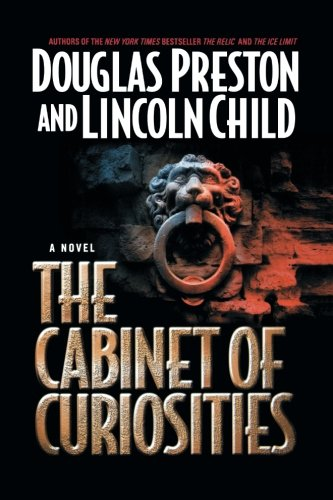 Read Online The Cabinet of Curiosities (Pendergast, Book 3) pdf