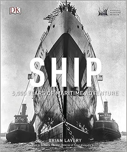 Ship: 5,000 Years Of Maritime Adventure por Brian Lavery