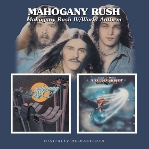 Mahogany Rush - Mahogany Rush 4 / World Anthems (United Kingdom - Import, 2PC)