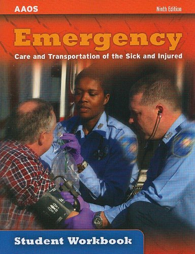 Emergency, Care and Transportation of the Sick and Injured