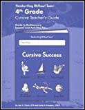 Handwriting Without Tears:4th Grade Cursive Teacher's Guide