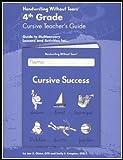 4th Grade Cursive Teacher's Guide, Emily Knapton, 1891627732