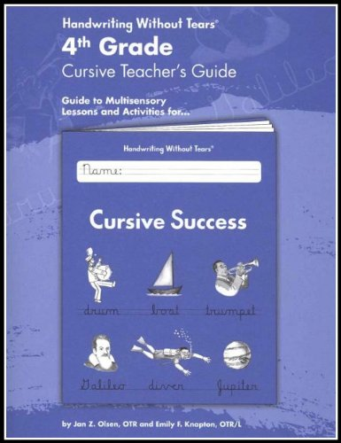Handwriting Without Tears:4th Grade Cursive Teacher's (4th Grade Teachers Guide)