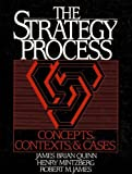 The Strategy Process : Concepts, Contexts and Cases, Quinn, James B. and Mintzberg, Henry, 0138508925