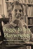 Peggy to her Playwrights: The Letters of Margaret Ramsay, Play Agent