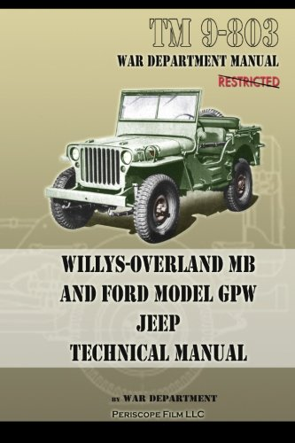 (TM 9-803 Willys-Overland MB and Ford Model GPW Jeep Technical Manual)