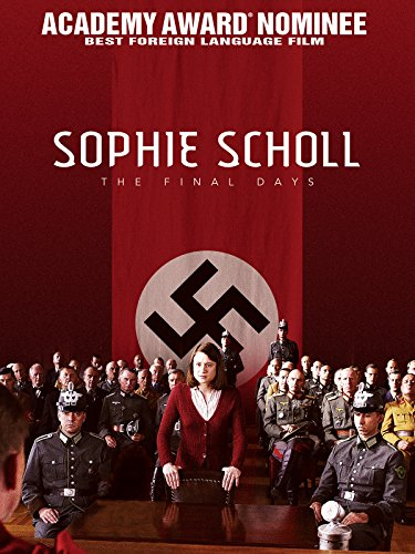 - Sophie Scholl: The Final Days