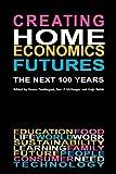 Creating Home Economics Futures