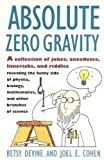 Absolute Zero Gravity, Betsy Devine and Joel E. Cohen, 0671740601