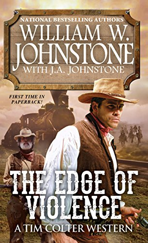 The Edge of Violence (A Tim Colter Western) (Western Edge)