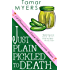 Just Plain Pickled to Death (An Amish Bed and Breakfast Mystery with Recipes Book 4)