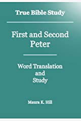 True Bible Study - First and Second Peter Kindle Edition