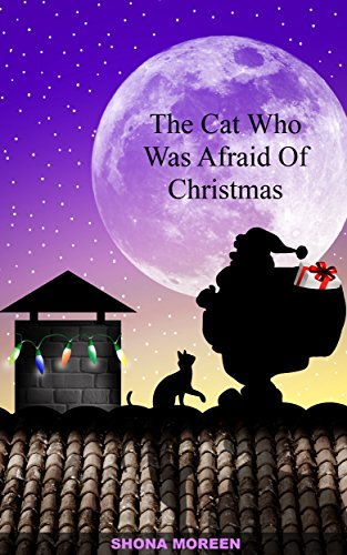 the cat who was afraid of christmas christmas books for children best childrens christmas - Best Childrens Christmas Books