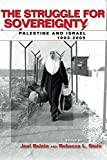 img - for The Struggle for Sovereignty: Palestine and Israel, 1993-2005 (Stanford Studies in Middle Eastern and Islamic Societies and Cultures) book / textbook / text book