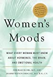 img - for Women's Moods: What Every Woman Must Know About Hormones, the Brain, and Emotional Health book / textbook / text book