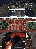 Santa's Stuck, Rhonda Gowler Greene, 0142406864