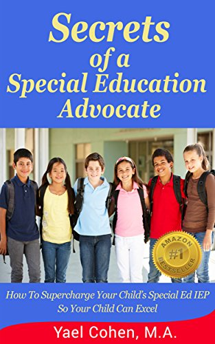 The Role Of Special Education Advocate >> Amazon Com Secrets Of A Special Education Advocate Supercharge
