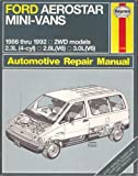 Ford Aerostar Mini-Vans 1986 Thru 1992 All 2Wd Models: Automotive Repair Manual (1476)
