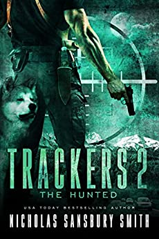 Trackers 2: The Hunted (A Post-Apocalyptic Survival Series) by [Smith, Nicholas Sansbury, Smith, Nicholas Sansbury]