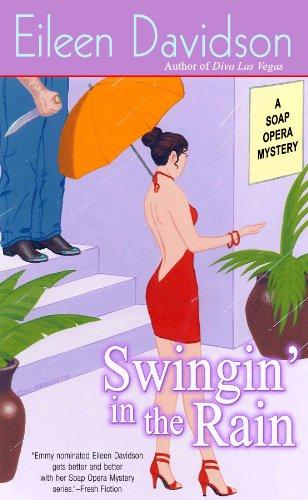 Swingin' in the Rain (SOAP OPERA MYSTERY Book 4)