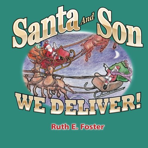 Santa and Son: We Deliver