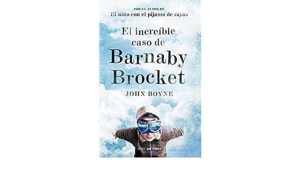 INCREIBLE CASO DE BARNABY BROCKET, EL: JOHN BOYNE: 9786073125680: Amazon.com: Books