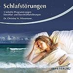 Schlafstörungen. 3-Schritte-Programm gegen Ein- und Durchschlafstörungen | Christina Wiesemann