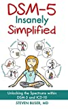 DSM-5 Insanely Simplified: Unlocking the Spectrums