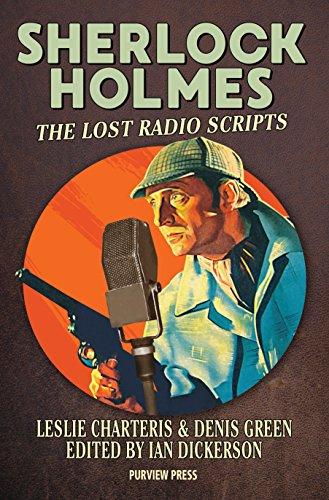 Sherlock Holmes: The Lost Radio Scripts