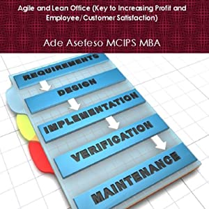 Agile and Lean Office (Key to Increasing Profit and Employee/Customer Satisfaction) Hörbuch
